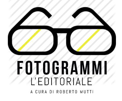 FOTOGRAMMI [a cura di Roberto Mutti]